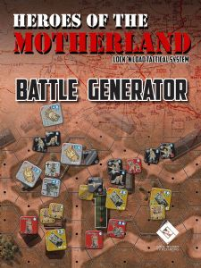Lock 'n Load Tactical : Heroes of the Motherland - Battle Generator